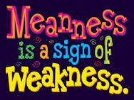 Bullying - Weakness